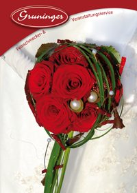 HochzeitskatalogIhren schönsten Tag würden wir gerne mit Ihnen zu einem unvergesslichen Ereignis machen.